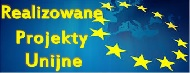 realizowane projekty unijne