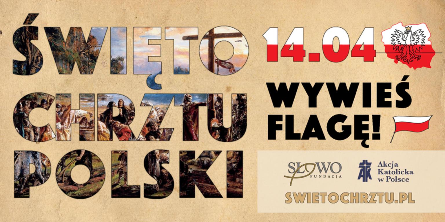 Zdjęcie przedstawia plakat odnośnie święta chrztu polski