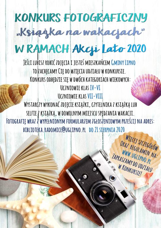 Plakat zachęcający do udziału w konkursie fotograficznym. Konkurs skierowany jest do młodzieży. Na pierwszym planie aparat fotograficzny, książka i muszle.