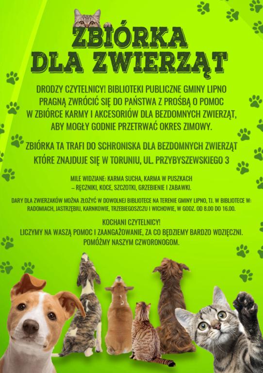Plakat przedstawia gromadę zwierząt (koty i psy), które spoglądają na treść plakatu informującego o zbiórce karmy dla bezdomnych zwierząt ze schroniska w Toruniu. Zbiórkę organizują biblioteki publiczne z gminy Lipno.
