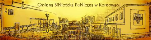 Gminna Biblioteka Publiczna w Kornowacu