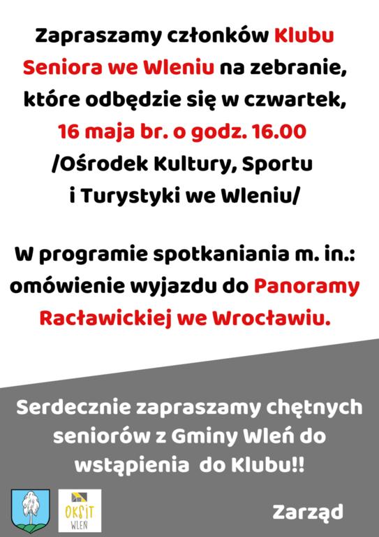 zapraszamy_czlonkow_klubu_seniora_we_wleniu_na_zebranie_ktore_odbedzie_sie_w_czwartek_16_maja_br_o_godz_1600_w_osrodku_kultury_sportu_i_turystyki_we_wleniu.png
