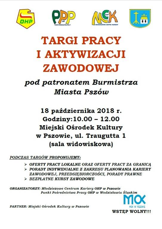 Plakat zawiera informację o targach pracy i aktywizacji zawodowej, które odbędą się 18 października 2018 roku od godziny 10:00 do 12:00 w Miejskim Ośrodku Kultury w Pszowie.