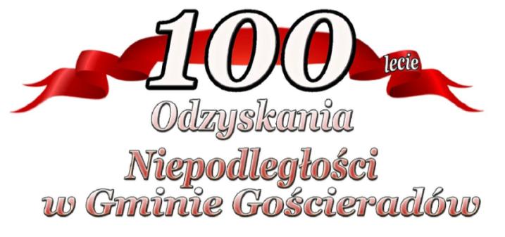 Gmina Gościeradów 100 Lat Niepodległej