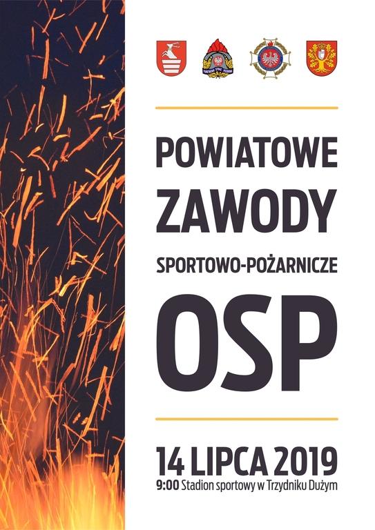 Organizatorzy zapraszają wszystkich zainteresowanych na Powiatowe Zawody Sportowo-Pożarnicze OSP, któr (link otworzy duże zdjęcie)