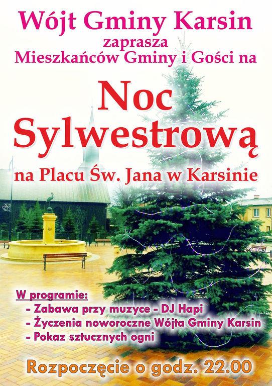 Noc Sylwestrowa na Placu Św. Jana w Karsinie. (link otworzy duże zdjęcie)