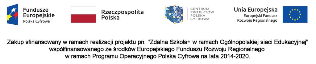 Zakup sfinansowany w ramach realizacji projektu pn. Zdalna Szkoła+ w ramach Ogólnopolskiej sieci Edukac (link otworzy duże zdjęcie)