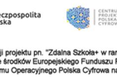 Zakup sfinansowany w ramach realizacji projektu pn. Zdalna Szkoła+ w ramach Ogólnopolskiej sieci Edukac