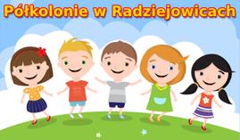 Półkolonie w Radziejowicach