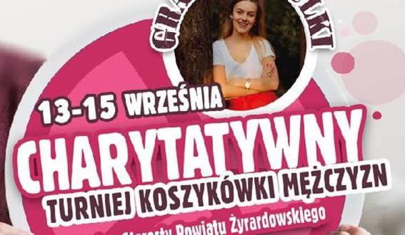 Charytatywny Turniej Koszykówki Mężczyzn o puchar Starosty Powiatu Żyrardowskiego