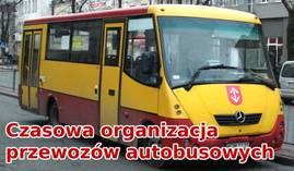 Czasowa organizacja przewozów autobusowych