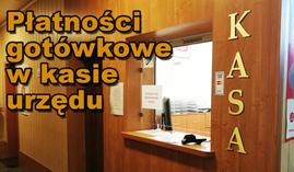 Płatności gotówkowe w kasie urzędu gminy