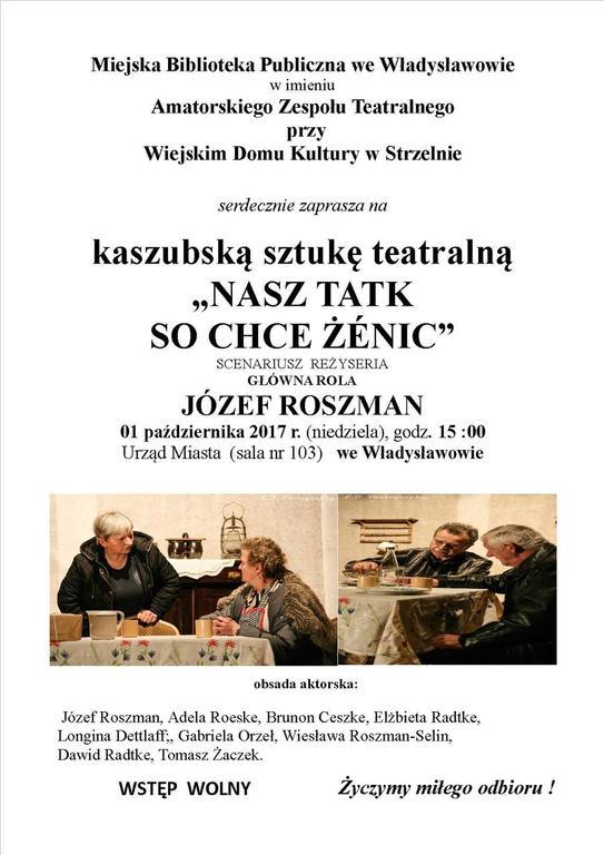 """Kaszubska sztuka teatralna """"Nasz tatk so chce żénic"""" (link otworzy duże zdjęcie)"""