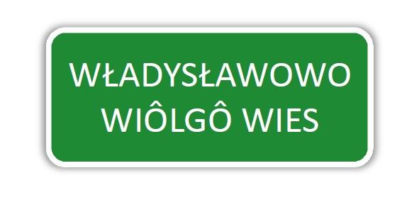 Tablica kaszubska - Władysławowo (link otworzy duże zdjęcie)