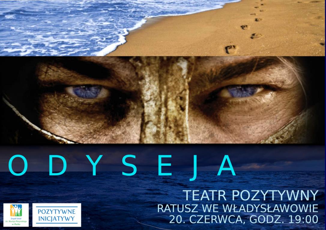 Odyseja - Teatr Pozytywny już dziś (link otworzy duże zdjęcie)