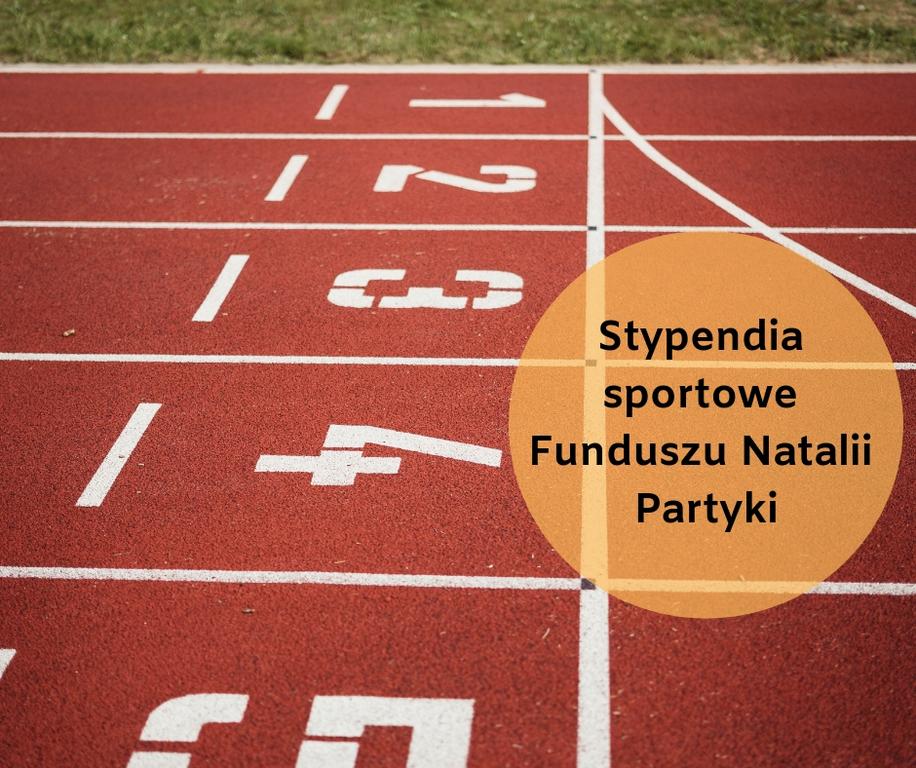 Stypendia sportowe Funduszu Natalii Partyki – IV edycja wystartowała (link otworzy duże zdjęcie)