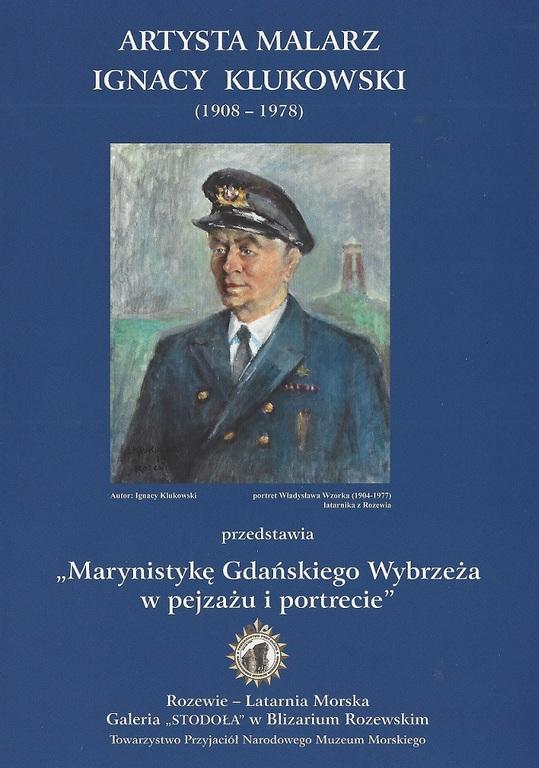 Marynistyka Wybrzeża Gdańskiego w pejzażu i portrecie - wystawa Ignacego Klukowskiego (link otworzy du