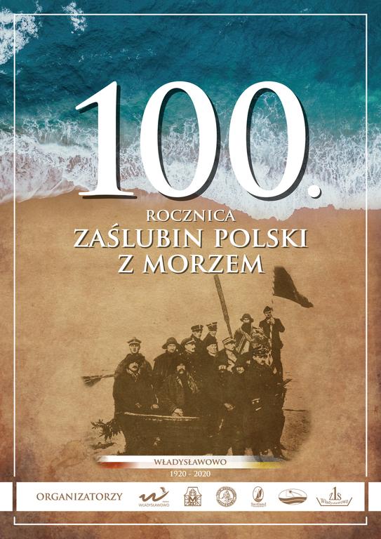 100. rocznica Zaślubin Polski z Morzem we Władysławowie