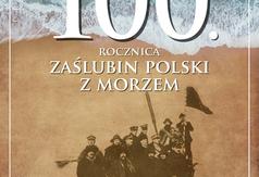 100. rocznica Zaślubin Polski z Morzem we Władysławowie - plakat