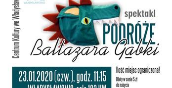 Spektakl Podróże Baltazara Gąbki, Władysławowo, 23 stycznia 2020