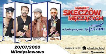 Kabaret Skeczów Męczących - Na fali 2020 Władysławowo
