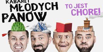Kabaret Młodych Panów - Władysławowo 2020
