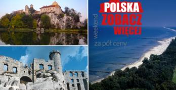 Polska - Zobacz Więcej. Weekend za pół ceny