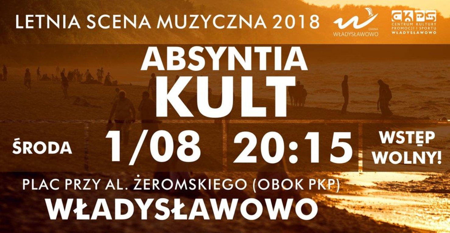 Letnia Scena Muzyczna 2018 Władysławowo - Absyntia, Kult