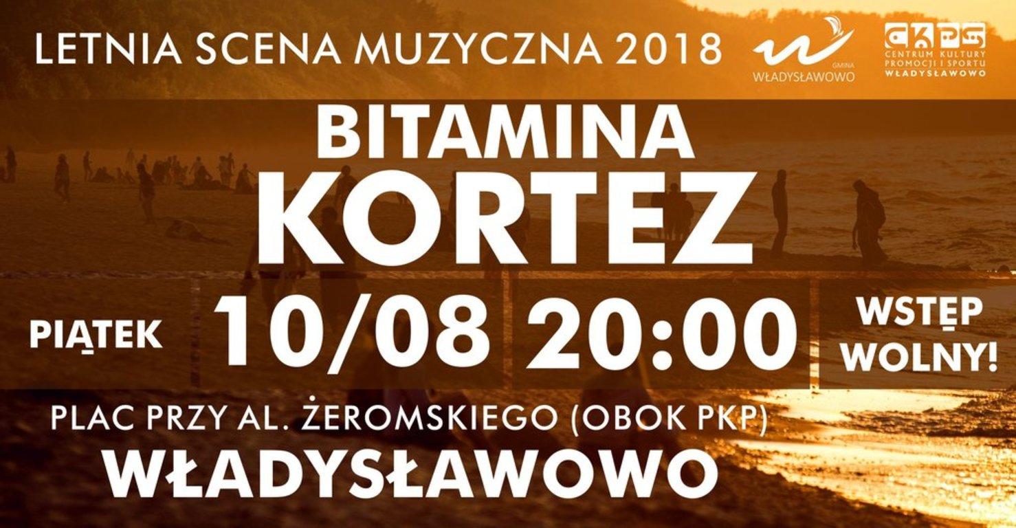Letnia Scena Muzyczna 2018 Władysławowo - Bitamina, Kortez
