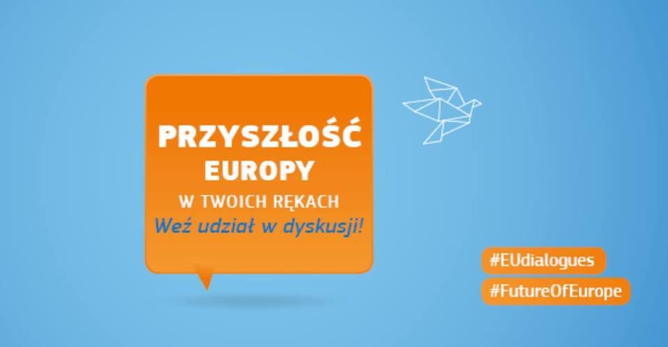Przyszłość Europy w twoich rękach (link otworzy duże zdjęcie)