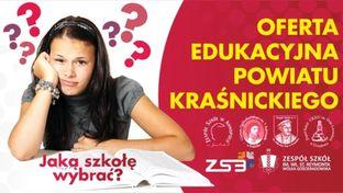Grafika - Jaką szkołę wybrać? czyli oferta edukacyjna Powiatu Kraśnickiego.