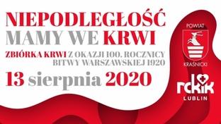 Grafika Niepodległość mamy we krwi. Zbiórka krwi z okazji 100.Rocznicy Bitwy Warszawskiej 1920.