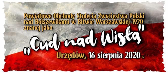 Grafika Powiatowe Obchody Stulecia Zwycięstwa Polski nad Bolszewikami w Bitwie Warszawskiej 1920 zw