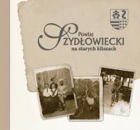 Powiat Szydłowiecki na starych kliszach
