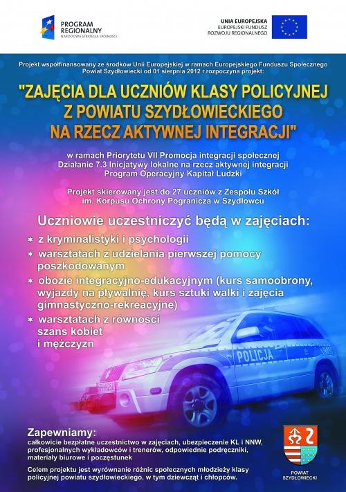 Plakat Zajęcia dla uczniów klasy policyjnej z powiatu Szydłowieckiego na rzecz aktywnej integracji [500x711]
