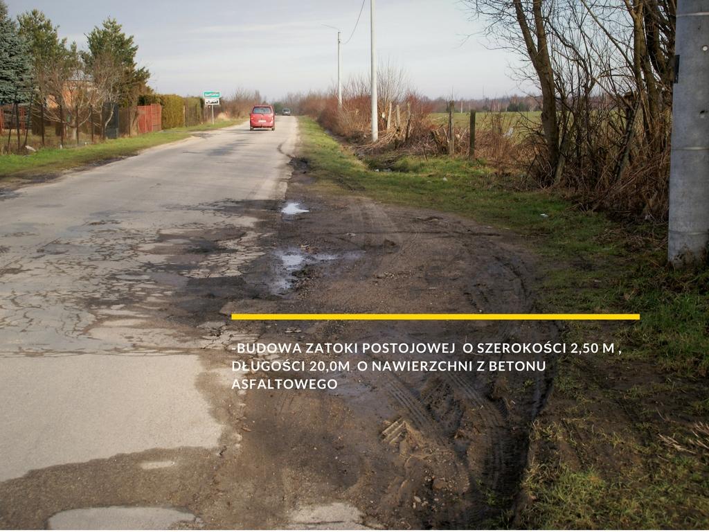 zdjęcie drogi z napisem: budowa zatoki postojowej  o szerokości 2,50 m , długości 20,0m  o nawierzchni z betonu asfaltowego