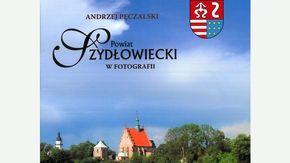 Okładka Publikacji Powiat Szydłowiecki w fotografii