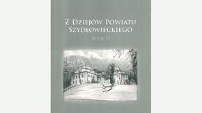 Okładka Publikacja Z dziejów Powiatu Szydłowieckiego. Sesja 2