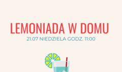 Lemoniada w domu – warsztaty